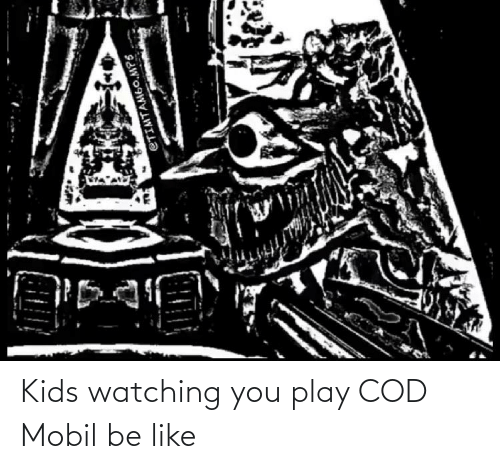Mobil: Kids watching you play COD Mobil be like
