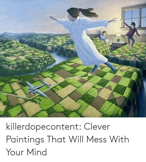 Trick: killerdopecontent:    Clever Paintings That Will Mess With Your Mind