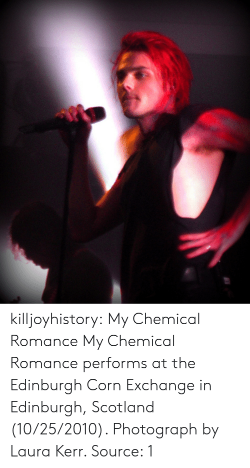 Tumblr, Blog, and Flickr: killjoyhistory: My Chemical Romance  My Chemical Romance performs at the Edinburgh Corn Exchange in Edinburgh, Scotland (10/25/2010). Photograph by Laura Kerr.  Source: 1