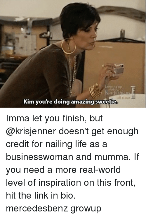 kim youre doing amazing sweetie imma let you finish but 24800826 kim you're doing amazing sweetie imma let you finish but doesn't get