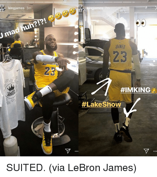 Huh, LeBron James, and Lebron: kingjames 3m  J mad huh?!?  AMES  23  23  SUITED.  (via LeBron James)