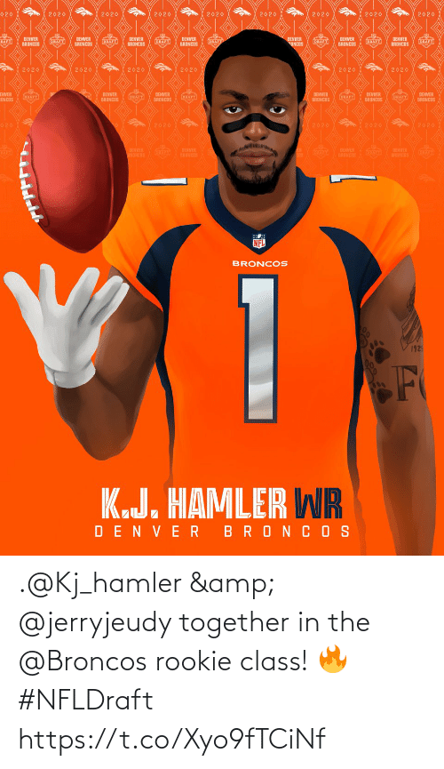 together: .@Kj_hamler & @jerryjeudy together in the @Broncos rookie class! 🔥 #NFLDraft https://t.co/Xyo9fTCiNf