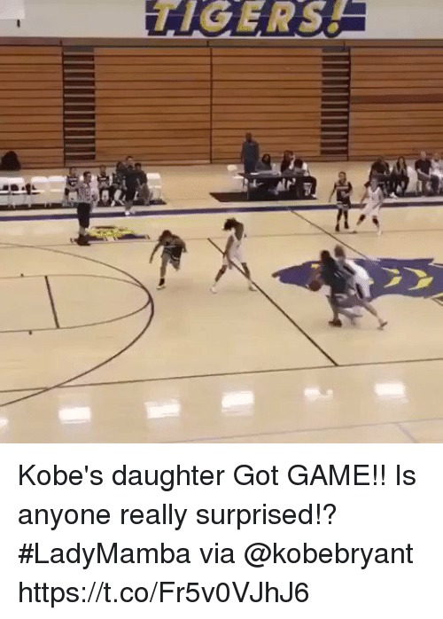 Memes, Game, and 🤖: Kobe's daughter Got GAME!! Is anyone really surprised!? #LadyMamba via @kobebryant https://t.co/Fr5v0VJhJ6