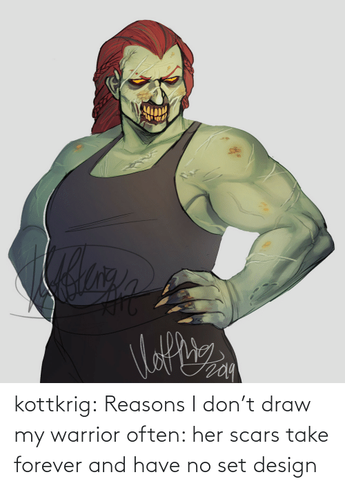 Often: kottkrig:  Reasons I don't draw my warrior often: her scars take forever and have no set design