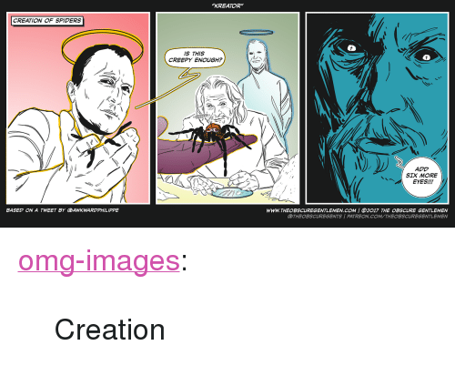 """kreator: """"KREATOR""""  CREATION OF SPIDERS  IS THIS  CREEPY ENOUGH?  ADD  SIX MORE  EYES!!!  WWW.THEOBSCUREGENTLEMEN.COM 