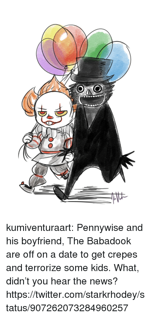 News, Target, and Tumblr: kumiventuraart:   Pennywise and his boyfriend, The Babadook are off on a date to get crepes and terrorize some kids.   What, didn't you hear the news? https://twitter.com/starkrhodey/status/907262073284960257