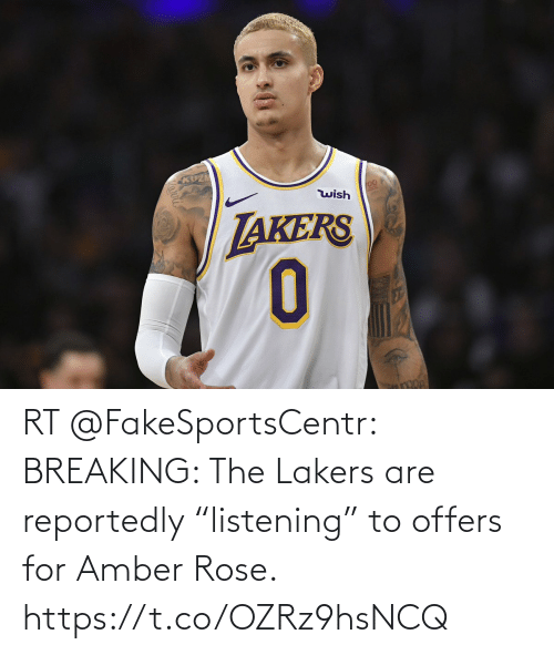 "Akers: KUZ  00  wish  AKERS RT @FakeSportsCentr: BREAKING: The Lakers are reportedly ""listening"" to offers for Amber Rose. https://t.co/OZRz9hsNCQ"