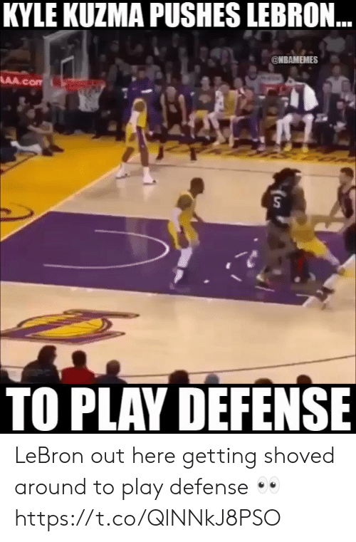 Lebron, Play, and Kyle: KYLE KUZMA PUSHES LEBRON  @NBAMEMES  TO PLAV DEFENSE LeBron out here getting shoved around to play defense 👀 https://t.co/QlNNkJ8PSO
