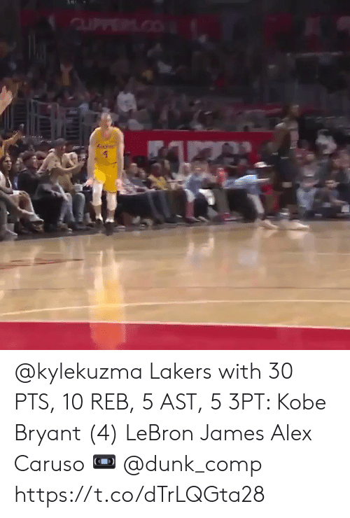 Dunk, Kobe Bryant, and Los Angeles Lakers: @kylekuzma Lakers with 30 PTS, 10 REB, 5 AST, 5 3PT:   Kobe Bryant (4)  LeBron James  Alex Caruso   ? @dunk_comp    https://t.co/dTrLQGta28