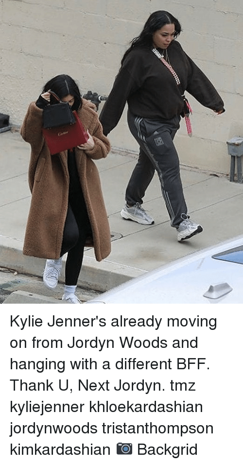 Jordyn Woods: Kylie Jenner's already moving on from Jordyn Woods and hanging with a different BFF. Thank U, Next Jordyn. tmz kyliejenner khloekardashian jordynwoods tristanthompson kimkardashian 📷 Backgrid