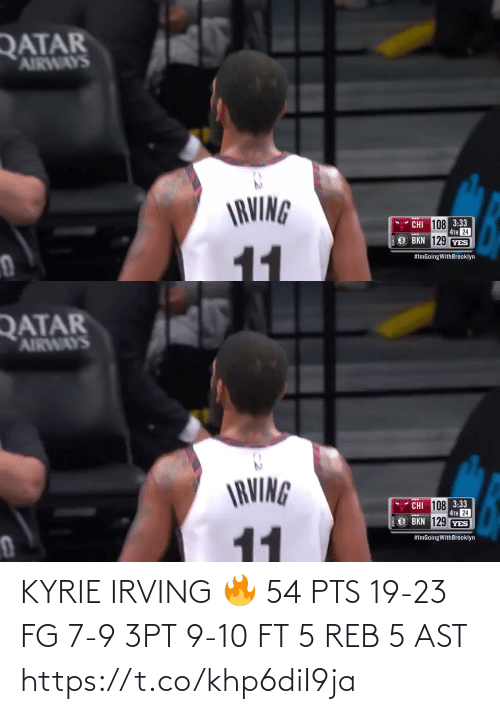 kyrie: KYRIE IRVING 🔥  54 PTS 19-23 FG 7-9 3PT 9-10 FT 5 REB 5 AST  https://t.co/khp6diI9ja