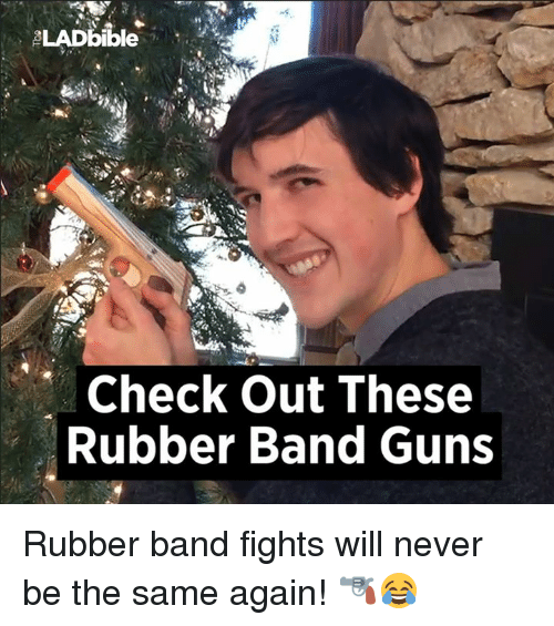 Rubber Banding: LAD bible  Check out These  Rubber Band Guns Rubber band fights will never be the same again! 🔫😂