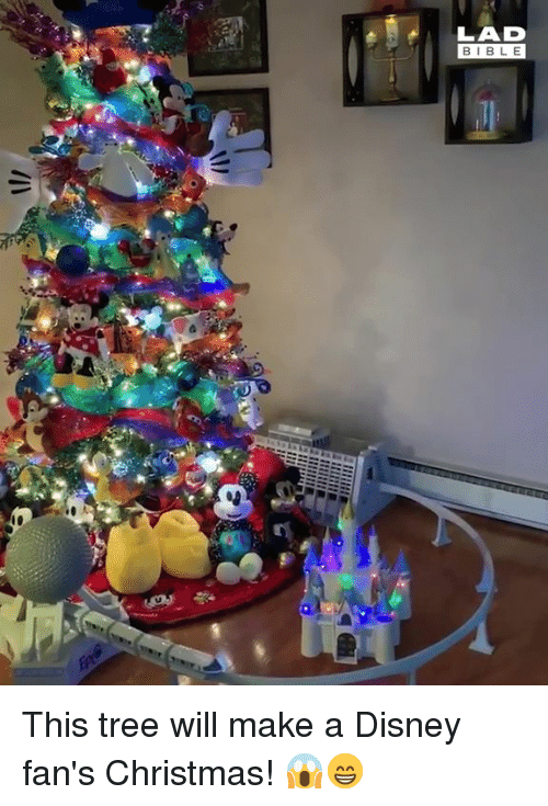 Christmas, Dank, and Disney: LAD  BIBLE This tree will make a Disney fan's Christmas! 😱😁