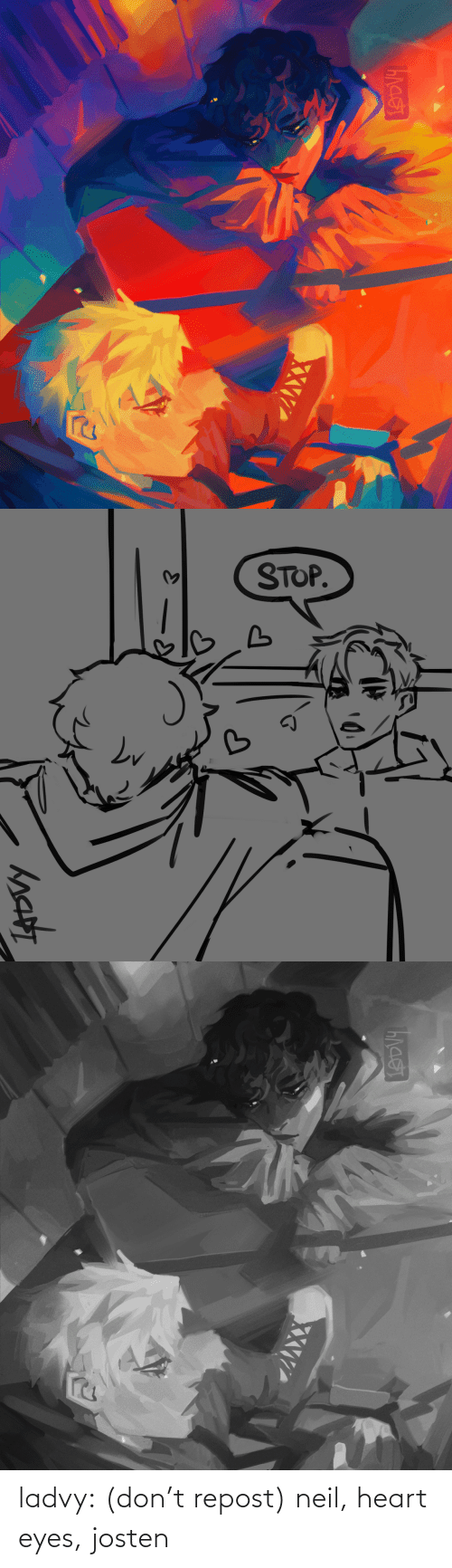 dont: ladvy: (don't repost) neil, heart eyes, josten