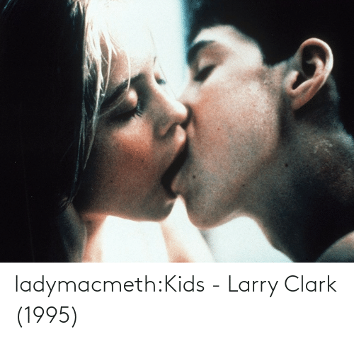 Clark: ladymacmeth:Kids - Larry Clark (1995)