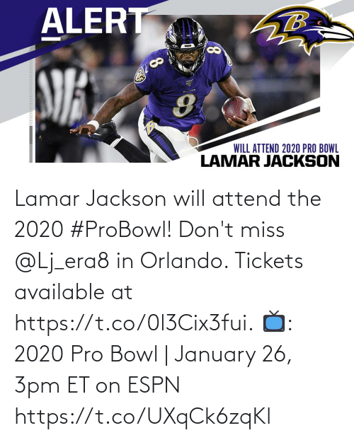 miss: Lamar Jackson will attend the 2020 #ProBowl!  Don't miss @Lj_era8 in Orlando. Tickets available at https://t.co/0l3Cix3fui.  📺: 2020 Pro Bowl | January 26, 3pm ET on ESPN https://t.co/UXqCk6zqKl