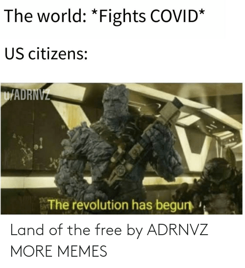 Free: Land of the free by ADRNVZ MORE MEMES