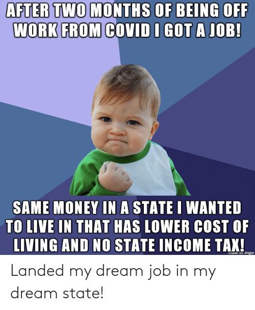 state: Landed my dream job in my dream state!