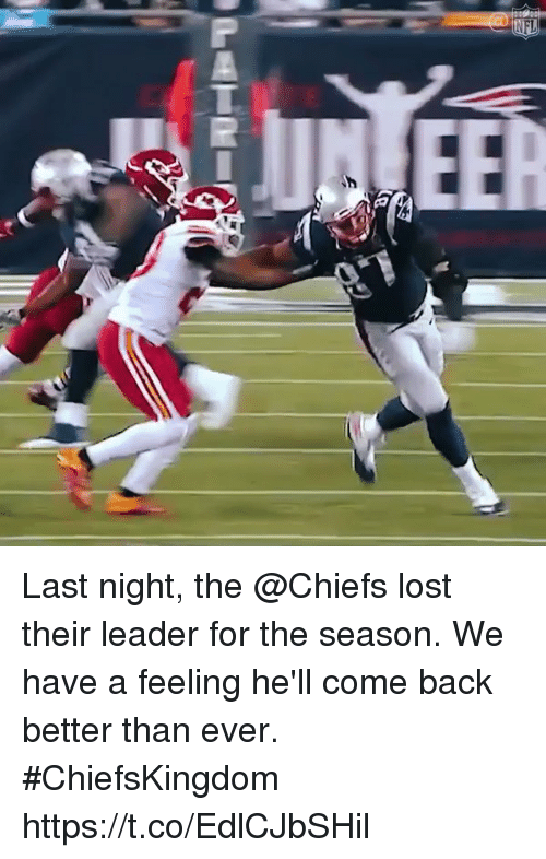 Memes, Lost, and Chiefs: Last night, the @Chiefs lost their leader for the season.  We have a feeling he'll come back better than ever. #ChiefsKingdom https://t.co/EdlCJbSHil
