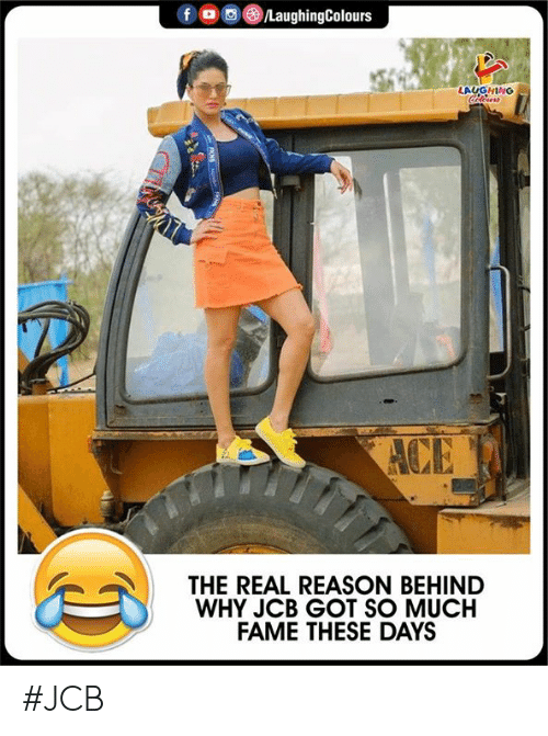 The Real, Reason, and Indianpeoplefacebook: LAUGHING  THE REAL REASON BEHIND  WHY JCB GOT SO MUCH  FAME THESE DAYS #JCB