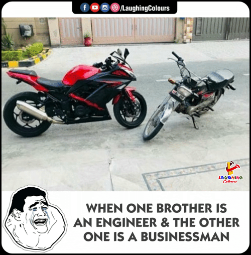 Indianpeoplefacebook, Brother, and One: LAUGHING  WHEN ONE BROTHER IS  AN ENGINEER & THE OTHER  ONE IS A BUSINESSMAN