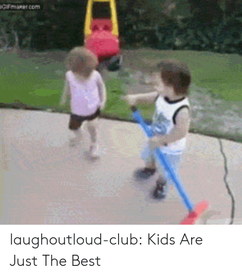 Just The Best: laughoutloud-club:  Kids Are Just The Best