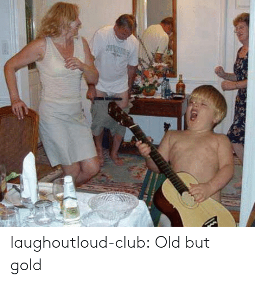 Club, Tumblr, and Blog: laughoutloud-club:  Old but gold