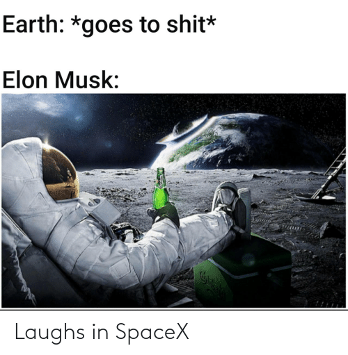 Spacex: Laughs in SpaceX