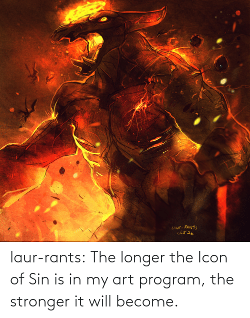 Longer: laur-rants:  The longer the Icon of Sin is in my art program, the stronger it will become.