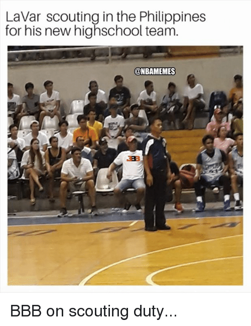 bbb: LaVar scouting in the Philippines  for his new highschool team.  @NBAMEMES BBB on scouting duty...
