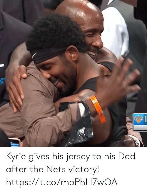 kyrie: LAYS  R  $1 Kyrie gives his jersey to his Dad after the Nets victory! https://t.co/moPhLl7wOA