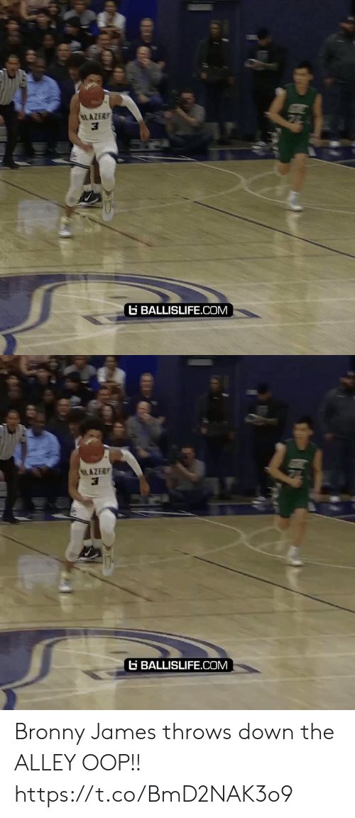 Memes, 🤖, and Com: LAZERS  G BALLISLIFE.COM   AZER  G BALLISLIFE.COM Bronny James throws down the ALLEY OOP!! https://t.co/BmD2NAK3o9