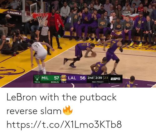 Lebron: LeBron with the putback reverse slam🔥 https://t.co/X1Lmo3KTb8