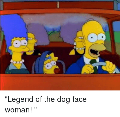 "Dog Faces: ""Legend of the dog face woman! """