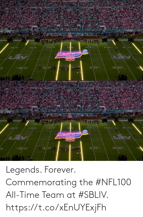 legends: Legends. Forever.  Commemorating the #NFL100 All-Time Team at #SBLIV. https://t.co/xEnUYExjFh