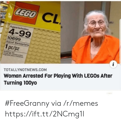 Ages: LEGO  CL  Ages/edades  4-99  10699  Sand Baseplate  1pc/pz  i  uilding Toy  Jouet de Conetruction  Juguete pare Construi  Woman Arrested For Playing With LEGOS After  Turning 100yo  TOTALLYNOTNEWS.COM #FreeGranny via /r/memes https://ift.tt/2NCmg1I
