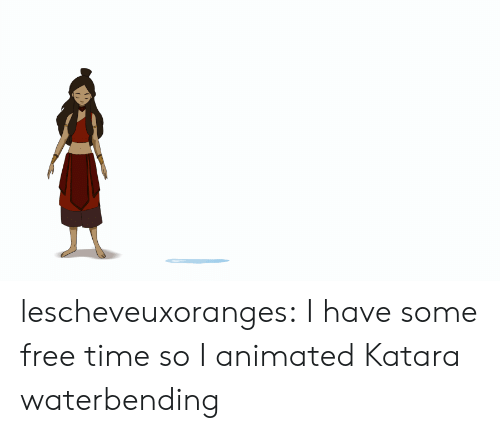 Target, Tumblr, and Blog: lescheveuxoranges:  I have some free time so I animated Katara waterbending