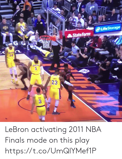 Statefarm: LeStorage  StateFarm  23  3 LeBron activating 2011 NBA Finals mode on this play https://t.co/UmQlYMef1P