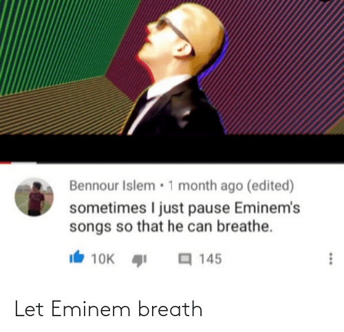 Eminem: Let Eminem breath
