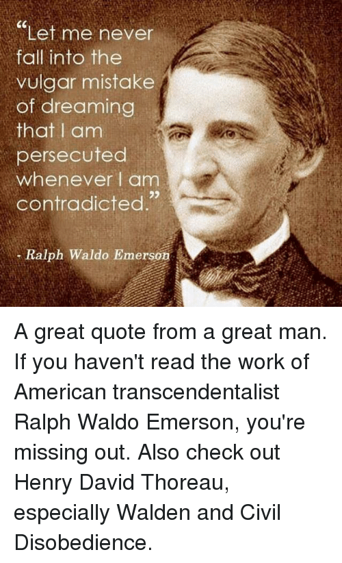 ralph waldo emerson and henry david Ralph waldo emerson first published thu jan 3, 2002 substantive revision tue oct 14, 2014 he influenced generations of americans, from his friend henry david thoreau to john dewey, and in europe, friedrich nietzsche, who takes up such emersonian themes as power, fate, the uses of.
