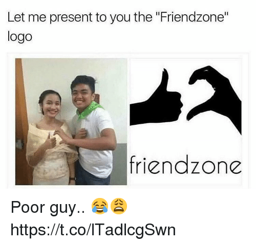 "Friendzone Logo: Let me present to you the ""Friendzone""  logo  friendzone Poor guy.. 😂😩 https://t.co/lTadlcgSwn"