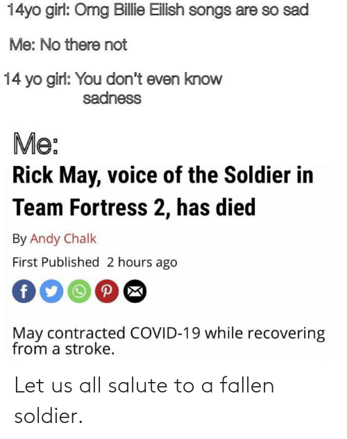 Salute: Let us all salute to a fallen soldier.