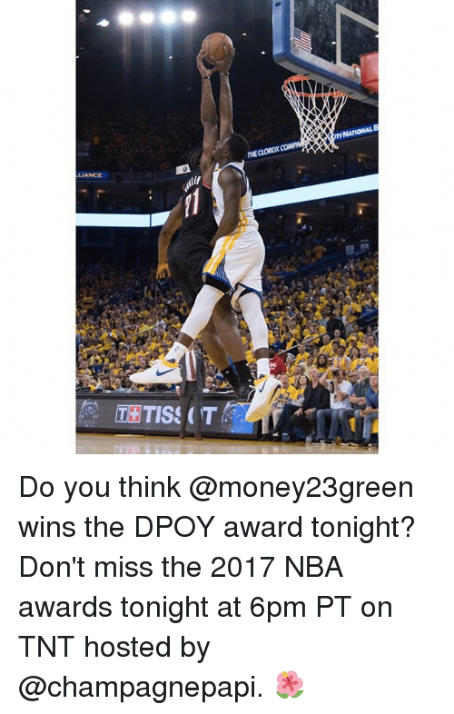 Dpoy: LIANCE Do you think @money23green wins the DPOY award tonight? Don't miss the 2017 NBA awards tonight at 6pm PT on TNT hosted by @champagnepapi. 🌺