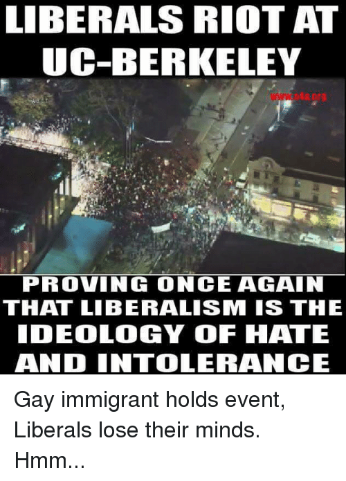LIBERALS RIOT AT UC-BERKELEY PROVING ONCE AGAIN THAT