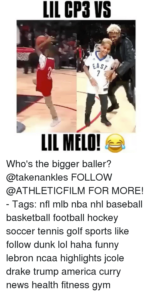 baseballs: LIL CP3 VS  EAST  LIL MELO! Who's the bigger baller? @takenankles FOLLOW @ATHLETICFILM FOR MORE! - Tags: nfl mlb nba nhl baseball basketball football hockey soccer tennis golf sports like follow dunk lol haha funny lebron ncaa highlights jcole drake trump america curry news health fitness gym