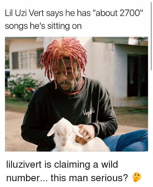 "wildness: Lil Uzi Vert says he has ""about 2700""  songs he's sitting on liluzivert is claiming a wild number... this man serious? 🤔"
