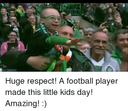 kids day: lilD Huge respect! A football player made this little kids day! Amazing! :)