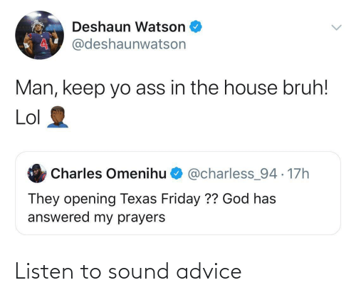 Advice: Listen to sound advice