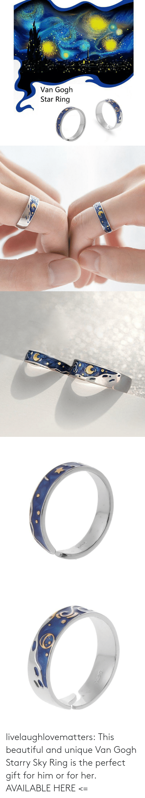 sky: livelaughlovematters:  This beautiful and unique Van Gogh Starry Sky Ring is the perfect gift for him or for her. AVAILABLE HERE <=
