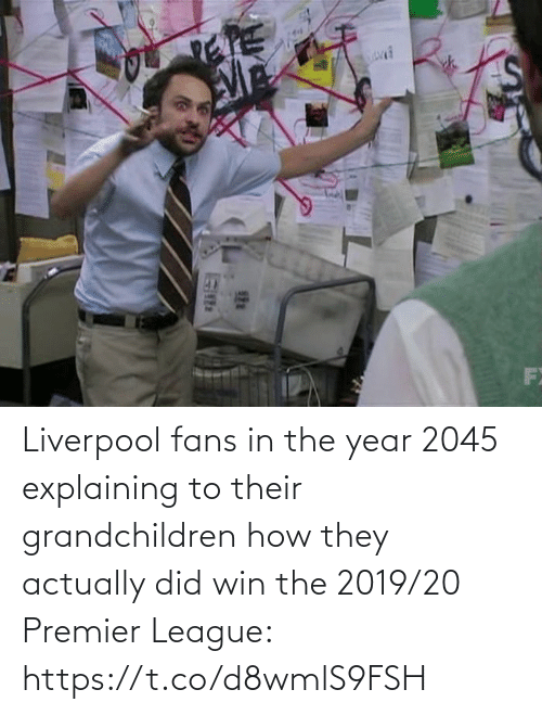 Premier League: Liverpool fans in the year 2045 explaining to their grandchildren how they actually did win the 2019/20 Premier League: https://t.co/d8wmlS9FSH